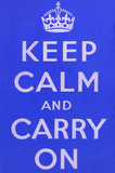 'Keep Calm and Carry On', 1939 (c)
