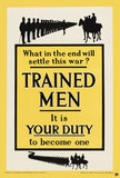 'Trained Men It is Your Duty', 1915