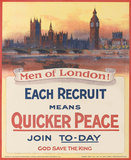 'Men of London! Each Recruit Means Quicker Peace', 1914