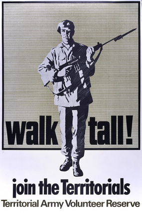 'walk tall! join the Territorials', 1967 (c)