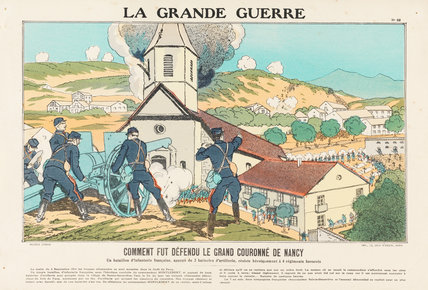 How the Grand Crown of Nancy was defended, La Grande Guerre