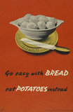 Go Easy with Bread - Eat Potatoes Instead