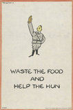 WASTE THE FOOD AND HELP THE HUN