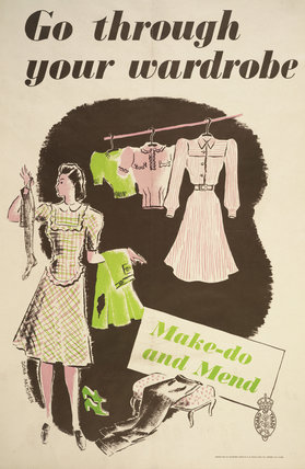 Go Through Your Wardrobe - Make-Do and Mend