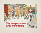 Play in a Play Street Away from Traffic