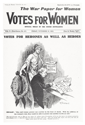Votes for Heroines as well as Heroes: 1915