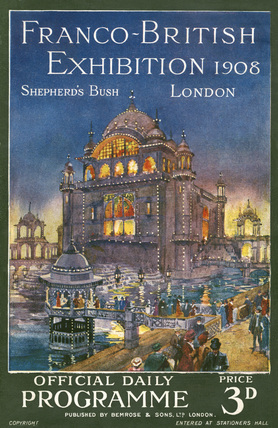 Franco - British Exhibition - Official daily programme: 1908