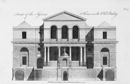 Front of the Sessions House in the Old Bailey: 1772
