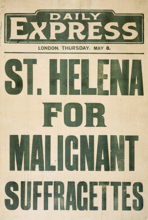 St. Helena for malignant suffragettes: 20th century