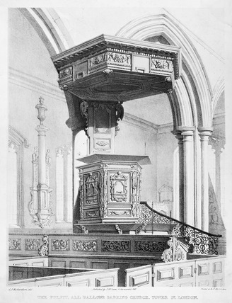 The Pulpit, All Hallows, Barking Church: 1843
