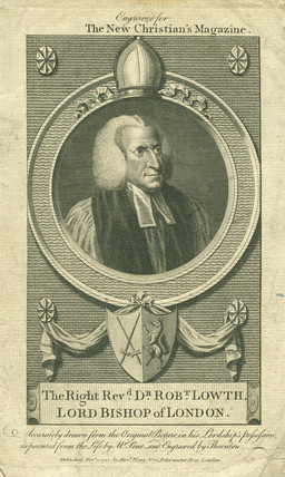 The Right Reverend. Dr. Robt. Lowth, Lord Bishop of London: 1782