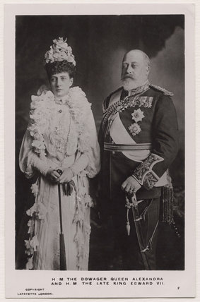 Queen Alexandra; King Edward VII