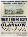 'Glasgow International Exhibition', GNR/NER/NBR poster, 1901.