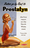 'Better go by Rail to Prestatyn', BR (LMR) poster, 1950s.
