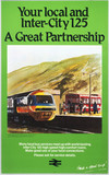 'Your Local and Inter-City 125 - A Great Partnership', BR poster, c 1970s.