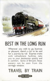 'Best in the Long Run - Travel by Train', BR (WR) poster, c 1950-1959.
