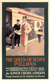 'The Queen of Scots', Pullman Company  poster, 1923-1947.