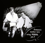 'Someone's mother isn't using Persil yet!', washing powder poster, c 1950s.