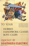 'To your hobbies, handiwork clases, boys' clubs', SR poster, c 1930s.