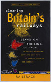 'Clearing Britain's Railways...', Railtrack poster, 1999.