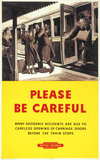 'Please be Careful' BR poster, c 1950s.