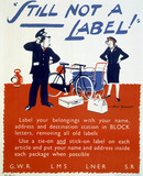 'STILL not a Label!', GWR/LMS/LNER/SR poster, 1945.