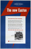 'The New Euston - Reconstruction Begins', c 1960s.