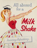 'All aboard for a milk shake', poster, c 1950s.
