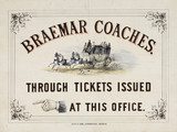 Braemar Coaches poster, 19th century.