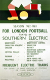 'For London Football Travel by Southern Electric', BR(SR) poster, 1962.