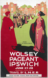 'Wolsey Pageant, Ipswich, June 23-28', LNER poster, 1923-1947.