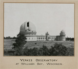 Yerkes Observatory, Williams Bay, Wisconsin, USA, 1915.