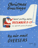 Christmas greetings by air mail overseas. Latest posting dates December 2-17