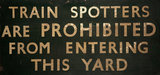 Notice banning train spotters, about 1950
