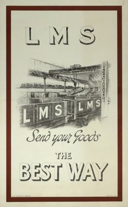 'Send Your Goods the Best Way', LMS poster, 1920s.
