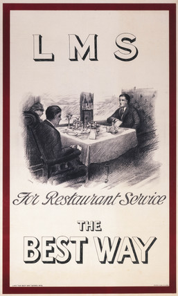 'For Restaurant Service - The Best Way', LMS poster, c 1928.