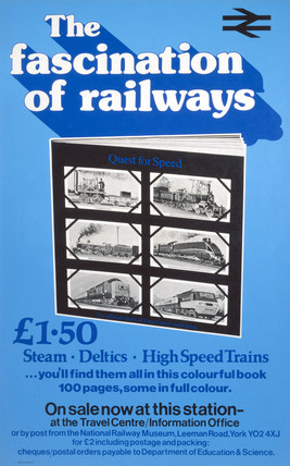 'The Fascination of Railways', poster, 1978.