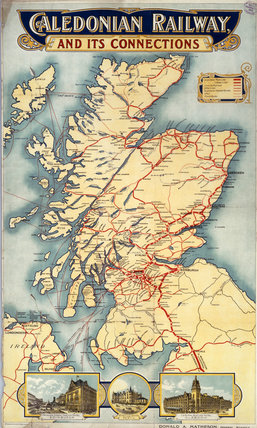 'Caledonian Railway & its Connections', poster, 1900-1923.