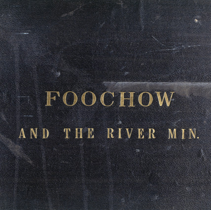 Front Cover from Foochow and the River Min.