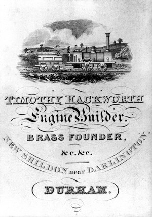 Trade card of Timothy Hackworth Engine Builders, Bras Founder etc., 1830.