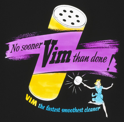 'No sooner Vim than done', poster advertisement, c 1950s.