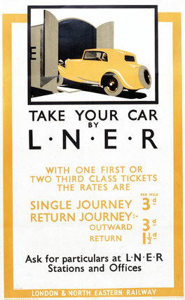 'Take Your Car by LNER', LNER poster, 1935.