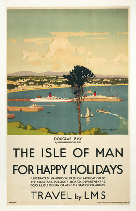 'Isle of Man for Happy Holidays', LMS poster, 1923-1947.