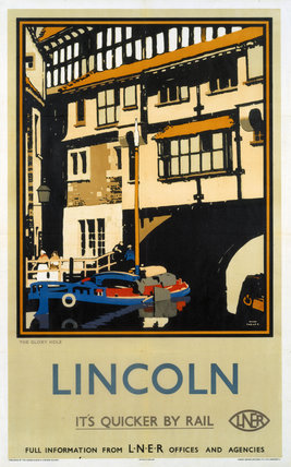'The Glory Hole, Lincoln', LNER poster, 1927.