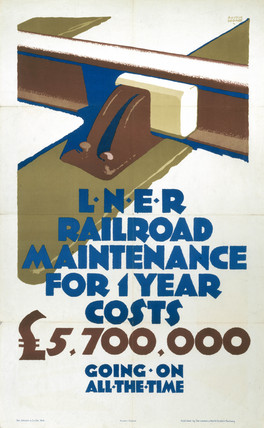 'LNER Railroad Maintenance', LNER poster, 1926.