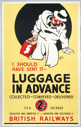 I should have sent it - Luggage in Advance', BR poster, c 1950s.