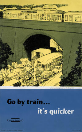 'Go by Train...It's Quicker', BR poster, 1948-1965.