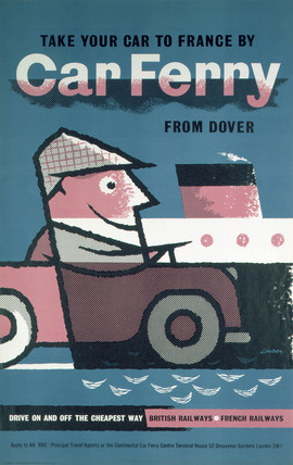 'Take your Car to France by Car Ferry from Dover', BR poster, 1960.