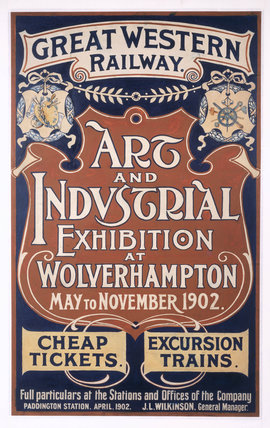 'Art and Industrial Exhibition at Wolverhampton', GWR poster, 1902.