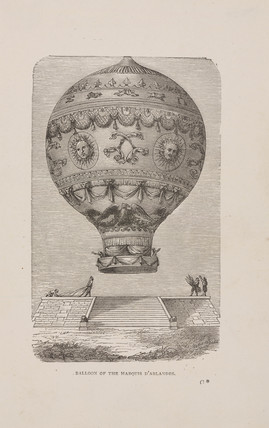 'Balloon of the Marquis d'Arlandes', 1783.
